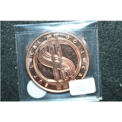 Barter is Better Buy Local Go Local Copper Round; .999 Fine Copper 1 Oz.