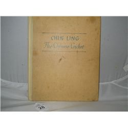 "Chin Ling The Chinese Cricket Hard Cover Book By Allison Stilwell 1947 Approxt size 81/2""x10"""