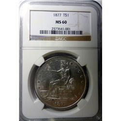1877 TRADE DOLLAR NGC MS60, VERY NICE