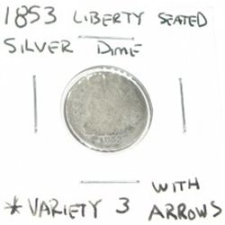 1853 LIBERTY SEATED *VARIETY 3 W/ARROWS* SILVER DIME *RARE ARROWS AT DATE COIN GRADE DATE LEDGIBLE -