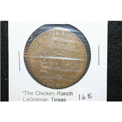 The Chicken Ranch LaGrange TX Brothel Token; Good For All Night