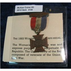 "84. 1883 ""FCL"" Women's Relief Corp Brass Medal with Ribbon."
