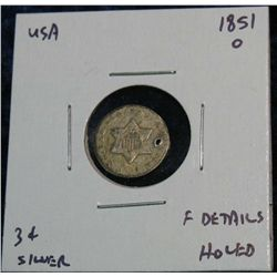 962. 1851O 3-Cent Silver. F Holed.