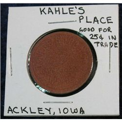 1255. Kahle's Place, Ackley, Iowa Good for 25c in Trade Red Fiber Token.