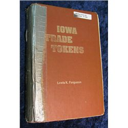 1365. Iowa Trade Token Book, by Lewis Ferguson.