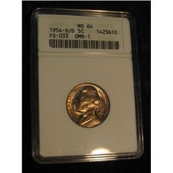 "1655. 1954 S/D Jefferson Nickel ANACS slabbed ""OMM-1 MS 64""."