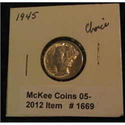 1669. 1945 P Mercury Dime. Choice AU.
