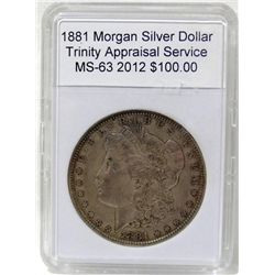 1881 Morgan Silver Dollar MS-63 w/Appraisal