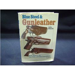 """BLUE STEEL & GUN LEATHER"" BY JOHN BIANCHI"