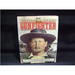"JOSEPH G ROSA ""THE TAMING OF THE WEST AGE OF THE ""GUNFIGHTER"" PUBLISHED 1993"