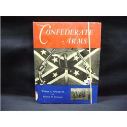 "WILLIAM A ALBAUGH III & EDWARD N SIMMONS ""CONFEDERATE ARMS"" CR-MCMLVII"