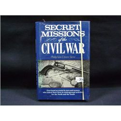 "PHILIP VAN DOREN STERN ""SECRET MISSIONS OF THE CIVIL WAR"" CR-1959 1990 EDITION"