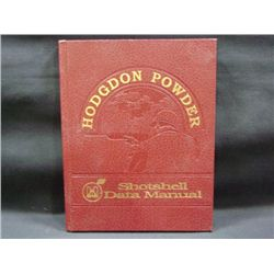 """HOGDON POWDER SHOTSHELL DATA MANUAL"" BY DON ZUTZ & RON L REIBER CR-1996"