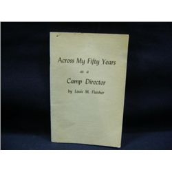 """ACROSS MY FIFTY YEARS AS A CAMP DIRECTOR"" BY LOUIS M FLEISHER CR-1962"