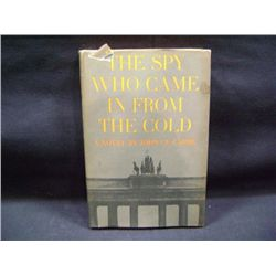 """THE SPY WHO CAME IN FROM THE COLD"" BY JOHN LE CANNE CR-1963"