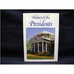"""HOMES OF THE PRESIDENTS"" BY BILL HARRIS AND PHILIP CLASUS"