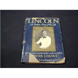 """LINCOLN, A PICTURE STORY OF HIS LIFE"" BY STEFAN LORANT CR-1952"