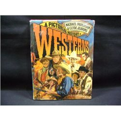 """A PICTORIAL HISTORY OF WESTERNS"" BY MICHAEL PARKINSON AND CLYDE JEAVONS"