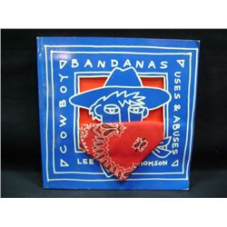 """""""COWBOY BANDANAS USES AND ABUSES"""" BY LEE THOMSON"""