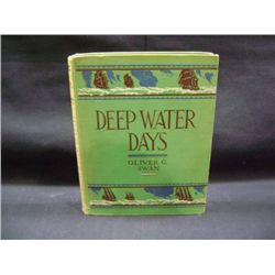 """DEEP WATER DAYS"" BY OLIVER G SWAN"