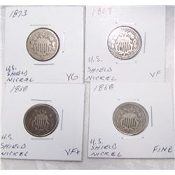 (4X$) U.S SHIELD NICKELS VG to VF+ 1868-1873.