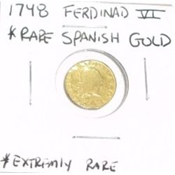 1748 SPANISH FERDINAD VI GOLD COIN *EXTREMELY RARE CROWN & SHEILD GOLD COIN*!!