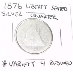 1876 SILVER LIBERTY SEATED QUARTER RESUMED *RARE NICE COIN!!