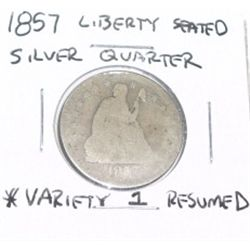 1857 SILVER LIBERTY SEATED QUARTER VARIETY 1 RESUMED *RARE NICE COIN!!
