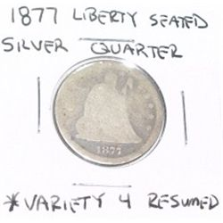1877 SILVER LIBERTY SEATED QUARTER VARIETY 4 RESUMED *RARE NICE COIN!!
