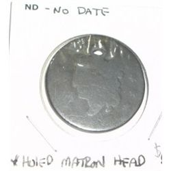 1800's MATRON HEAD LARGE CENT *RARE HOLED COIN!!