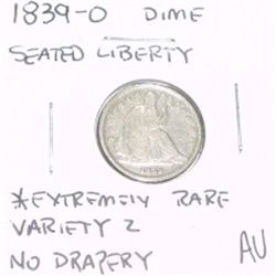 1839-O LIBERTY SEATED DIME SILVER VARIETY 2 NO DRAPERY *EXTREMELY RARE AU HIGH GRADE!!