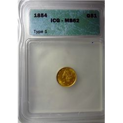 1854 GOLD DOLLAR ICG MS62 NICE