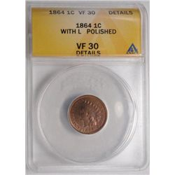 1864L  Indian penny  ANACS30 polished