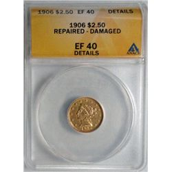 1906  $2 1/2 Gold  ANACS40 repaired dmg