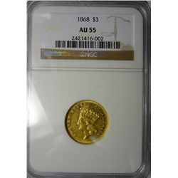 1868 $3 GOLD RARE DATE NGC AU55 , VERY NICE, EST. $2400.00-$2500.00