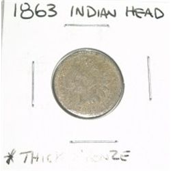 1863 INDIAN HEAD PENNY *VERY RARE THICK BRONZE COIN - PLEASE LOOK AT PICTURE TO DETERMINE GRADE*!!