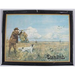 "Tin Advertiser for Duybak ClothingShows hunter and dog. Approx 13x17"". Original  cardboard back. Sho"