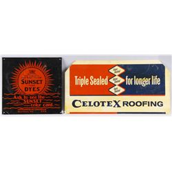 "Collection of 2 Metal Advertising SignsIncludes 1 ""Celotex"" measures 25""x13"" and 1  ""Sunset Soap Dye"