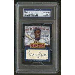 Ernie Banks Signed Cubs 1/1 Baseball Card (PSA Encapsulated)