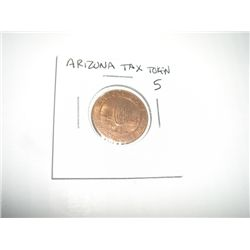 ARIZONA TAX TOKEN 5 LARGE *EXTREMELY RARE MNIT STATE GRADE - REAL NICE TAX TOKEN*!!