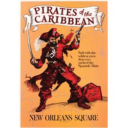 "Original hand-silkscreened poster for the ""Pirates of the Caribbean"" attraction"