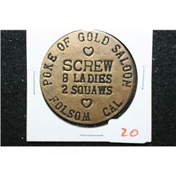 Poke Of Gold Saloon Folsom CA Brothel Token; Screw 8 Ladies 2 Squaws; $3 All Night Check