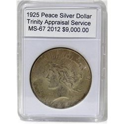 1925 Peace Silver Dollar MS-67 w/Appraisal