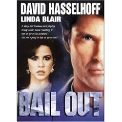 Bail Out [DVD] (2001) David Hasselhoff; Linda Blair; Tony Brubaker; John Vernon