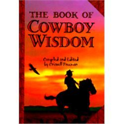 Book of Cowboy Wisdom, The by Freeman, Crisswell