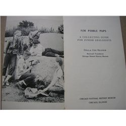 For Pebble Pups - A Collecting Guide for Junior Geologists [Paperback]  1955