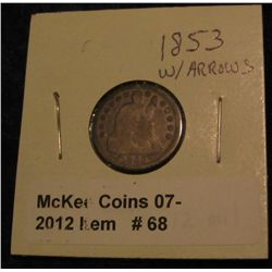 68. 1853 With Arrows Seated Liberty Dime. G-4.