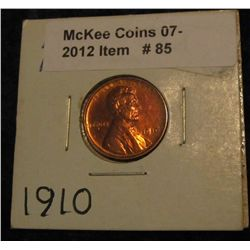 85. 1910 P Lincoln Cent. Lightly cleaned Unc.