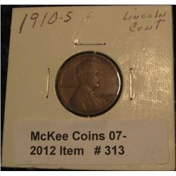 313. 1910 S Lincoln Cent. F-12.