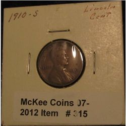 315. 1910 S Lincoln Cent. F-12.